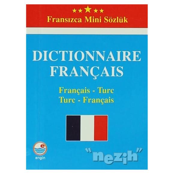 Dictionnaire Français - Fransızca Mini Sözlük