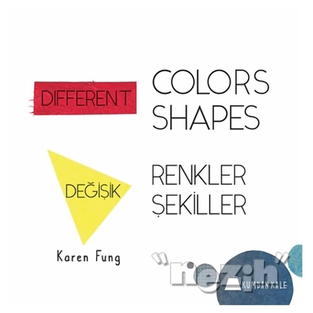 Different Colors Different Shapes Degisik Renkler Degisik