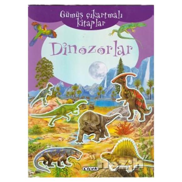 Dinozorlar ,