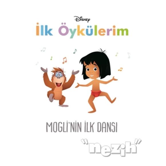 Disney Mogli'nin İlk Dansı - İlk Öykülerim