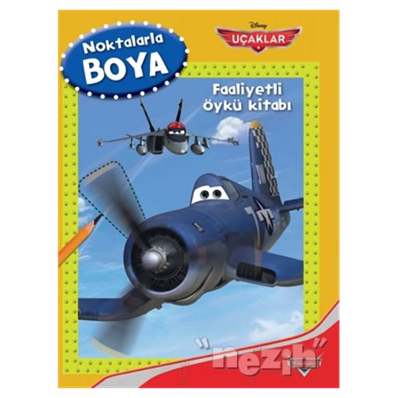 Disney Oku Çiz Boya - Uçaklar Faaliyetli Öykü Kitabı