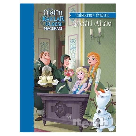 Disney Olaf'ın Karlar Ülkesi Macerası - Sevgili Ailem - Erindel'den Öyküler