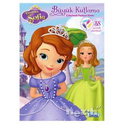 Disney Prenses Sofia : Büyük Kutlama Çıkartmalı Faaliyet Kitabı - Thumbnail