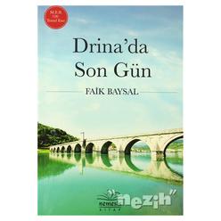 Drina'da Son Gün - Thumbnail
