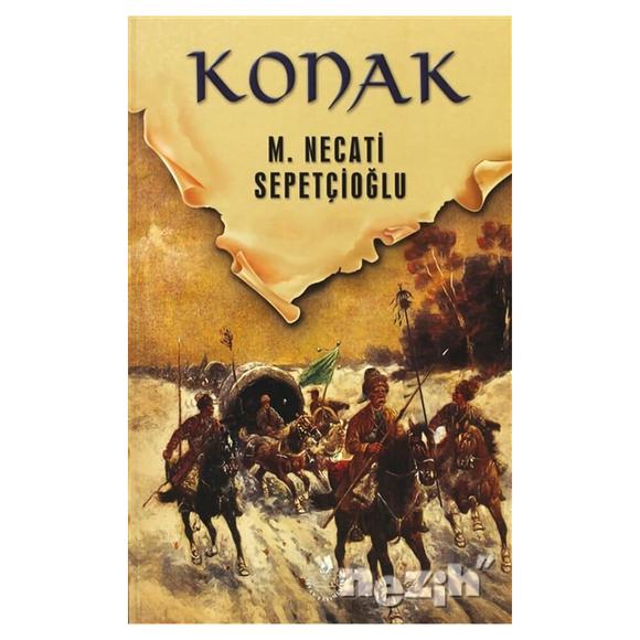 Dünki Türkiye 4. Kitap: Konak