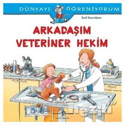 Dünyayı Öğreniyorum - Arkadaşım Veteriner Hekim - Thumbnail