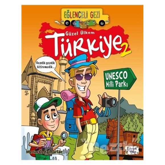 Eğlenceli Gezi - Güzel Ülkem Türkiye 2