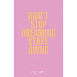 Ela's Paper Defter & Planlayıcı Don't Stop Dreaming Start Doing Pastel Pembe - Thumbnail