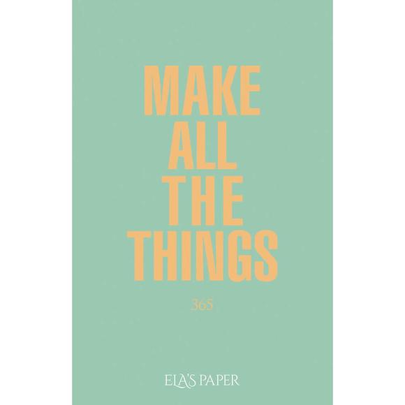 Ela's Paper Defter & Planlayıcı Make All The Things Su Yeşili
