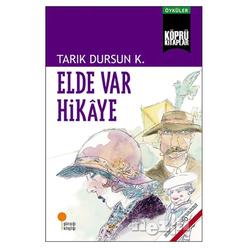 Elde Var Hikaye - Thumbnail