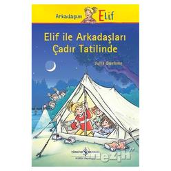 Elif ile Arkadaşları Çadır Tatilinde - Thumbnail