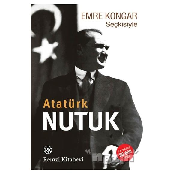 Emre Kongar Seçkisiyle Nutuk (Atatürk)