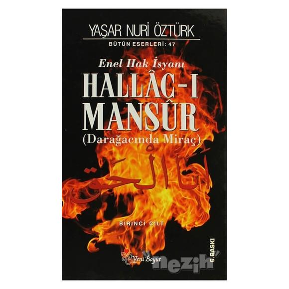Enel Hak İsyanı Hallac-ı Mansur Bütün Eserleri Cilt: 1