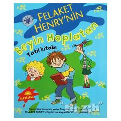 Felaket Henry'nin Beyin Hoplatan Tatil Kitabı - Thumbnail
