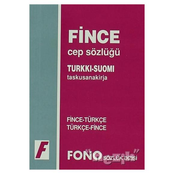 Fince / Türkçe - Türkçe / Fince Cep Sözlüğü