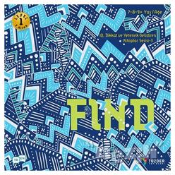 Find - IQ Dikkat ve Yetenek Geliştiren Kitaplar Serisi 3 (Level 1) (7-8-9 Yaş) - Thumbnail