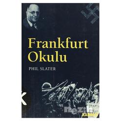 Frankfurt Okulu Kökeni ve Önemi - Thumbnail