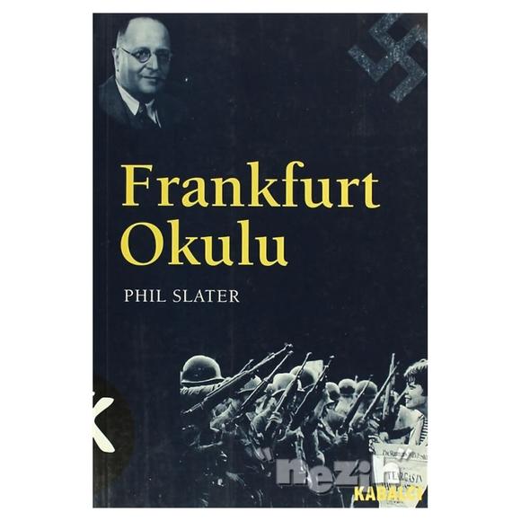 Frankfurt Okulu Kökeni ve Önemi