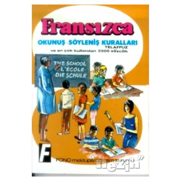 Fransızca Okunuş - Söyleniş Kuralları