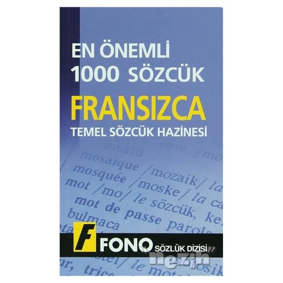 Fransızca Temel Sözcük Hazinesi - En Önemli 1000 Sözcük