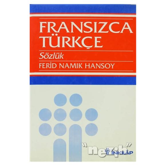 Fransızca Türkçe Sözlük Grand Dictionnaire Français-Turc