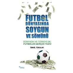 Futbol Dünyasında Soygun ve Sömürü - Thumbnail