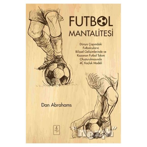 Futbol Mantalitesi
