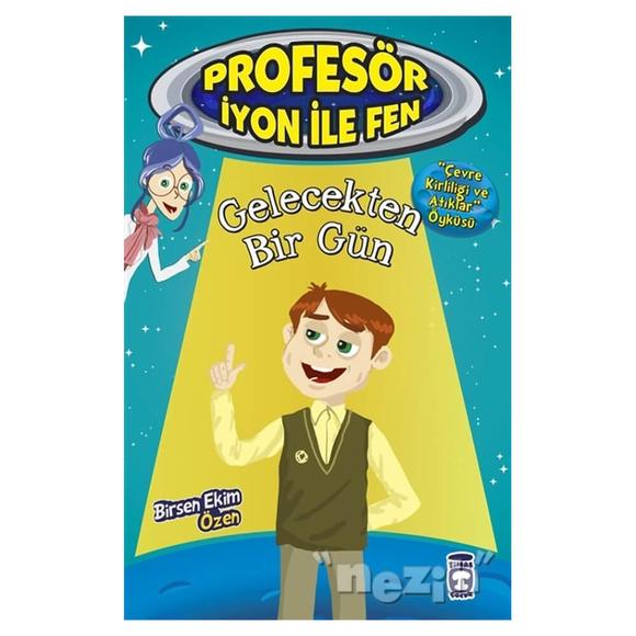 Gelecekten Bir Gün : Profesör İyon İle Fen 2