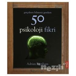 Gerçekten Bilmeniz Gereken 50 Psikoloji Fikri - Thumbnail