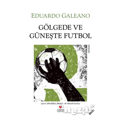 Gölgede ve Güneşte Futbol - Thumbnail