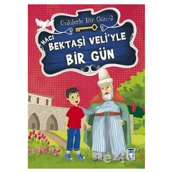 Hacı Bektaşi Veli'yle Bir Gün - Thumbnail