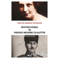 Hadi Gel Anadolu'ya Geçelim - Mustafa Kemal ve Prenses Mevhibe Celalettin - Thumbnail