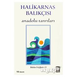 Halikarnas Balıkçısı - Anadolu Tanrıları Bütün Eserleri 15 - Thumbnail