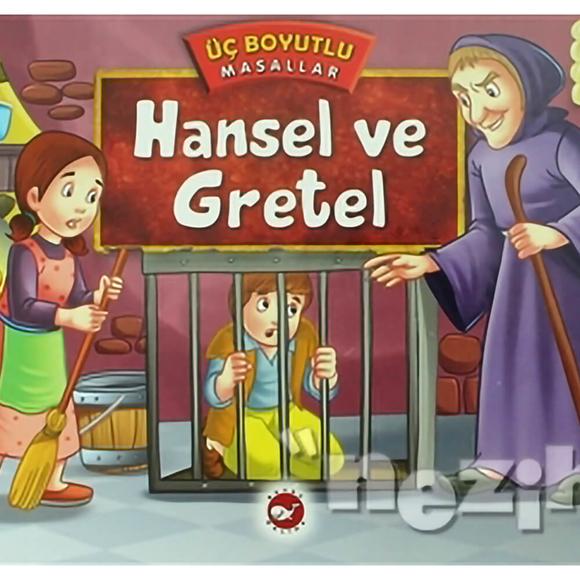 Hansel ve Gretel - Üç Boyutlu Masallar
