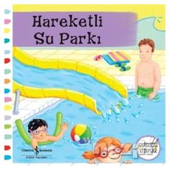 Hareketli Su Parkı - Thumbnail