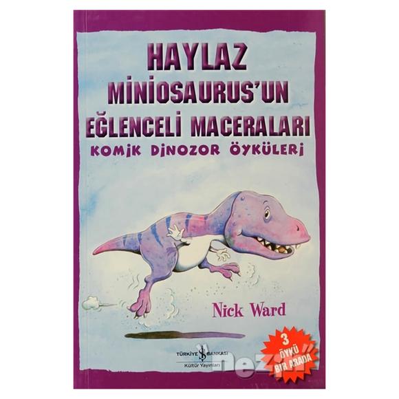 Haylaz Miniosaurus'un Eğlenceli Maceraları