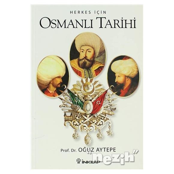 Herkes İçin Osmanlı Tarihi