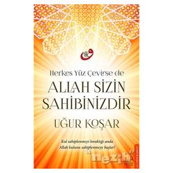 Herkes Yüz Çevirse de Allah Sizin Sahibinizdir - Thumbnail