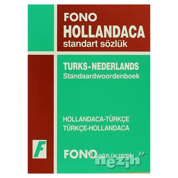 Hollandaca / Türkçe - Türkçe / Hollandaca Standart Sözlük