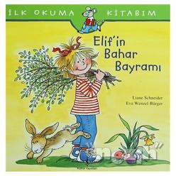 İlk Okuma Kitabım - Elif'in Bahar Bayramı - Thumbnail
