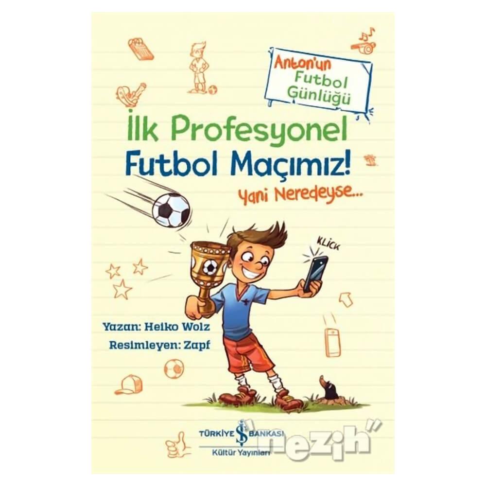Ilk Profesyonel Futbol Macimiz Nezih