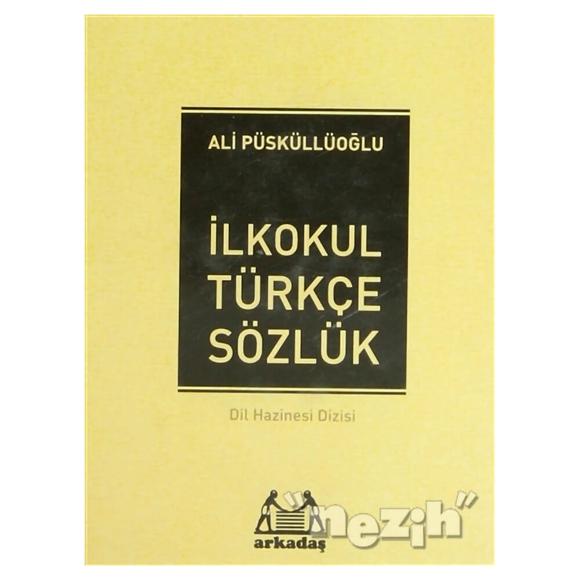 İlköğretim Türkçe Sözlük (1, 2, 3, 4, 5. Sınıflar İçin)
