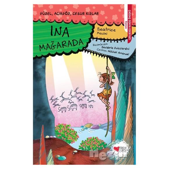 Ina Mağarada - Güzel Açıkgöz Cesur Kızlar