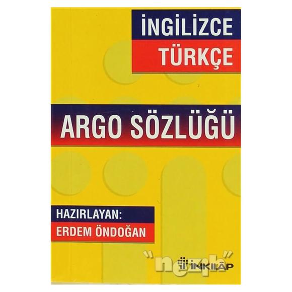 İngilizce - Türkçe Argo Sözlüğü
