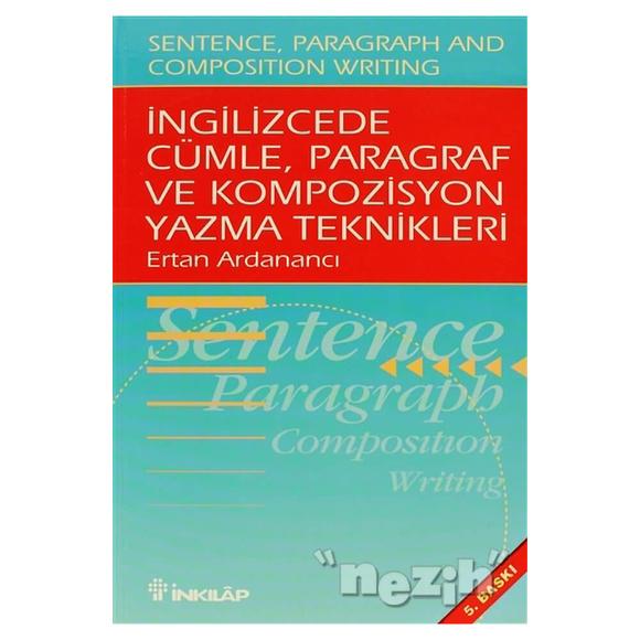 İngilizcede Cümle, Paragraf ve Kompozisyon Yazma Teknikleri (Sentence, Paragraph and Composition Wr
