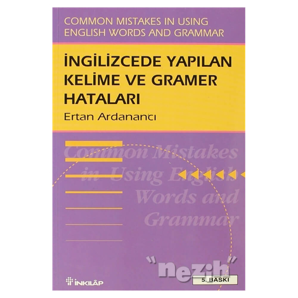 İngilizce'de Yapılan Kelime ve Gramer Hataları Common Mistakes in Using English Words and Grammar