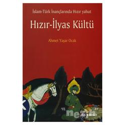 İslam - Türk İnançlarında Hızır Yahut Hızır - İlyas Kültü - Thumbnail