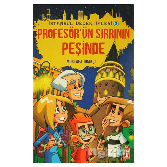 İstanbul Dedektifleri 3 - Profesör'ün Sırrının Peşinde