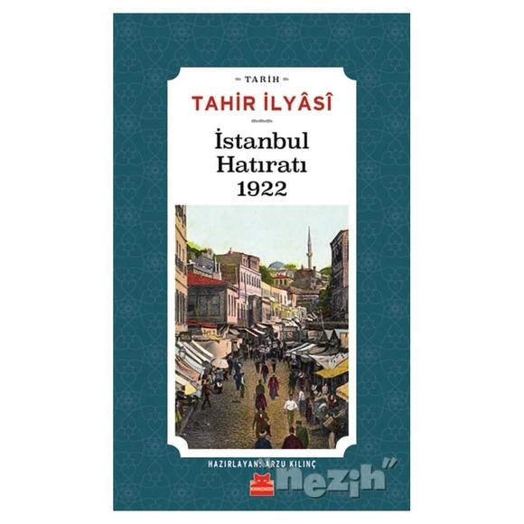 İstanbul Hatıratı 1922