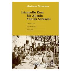 İstanbullu Rum Bir Ailenin Mutfak Serüveni - Thumbnail